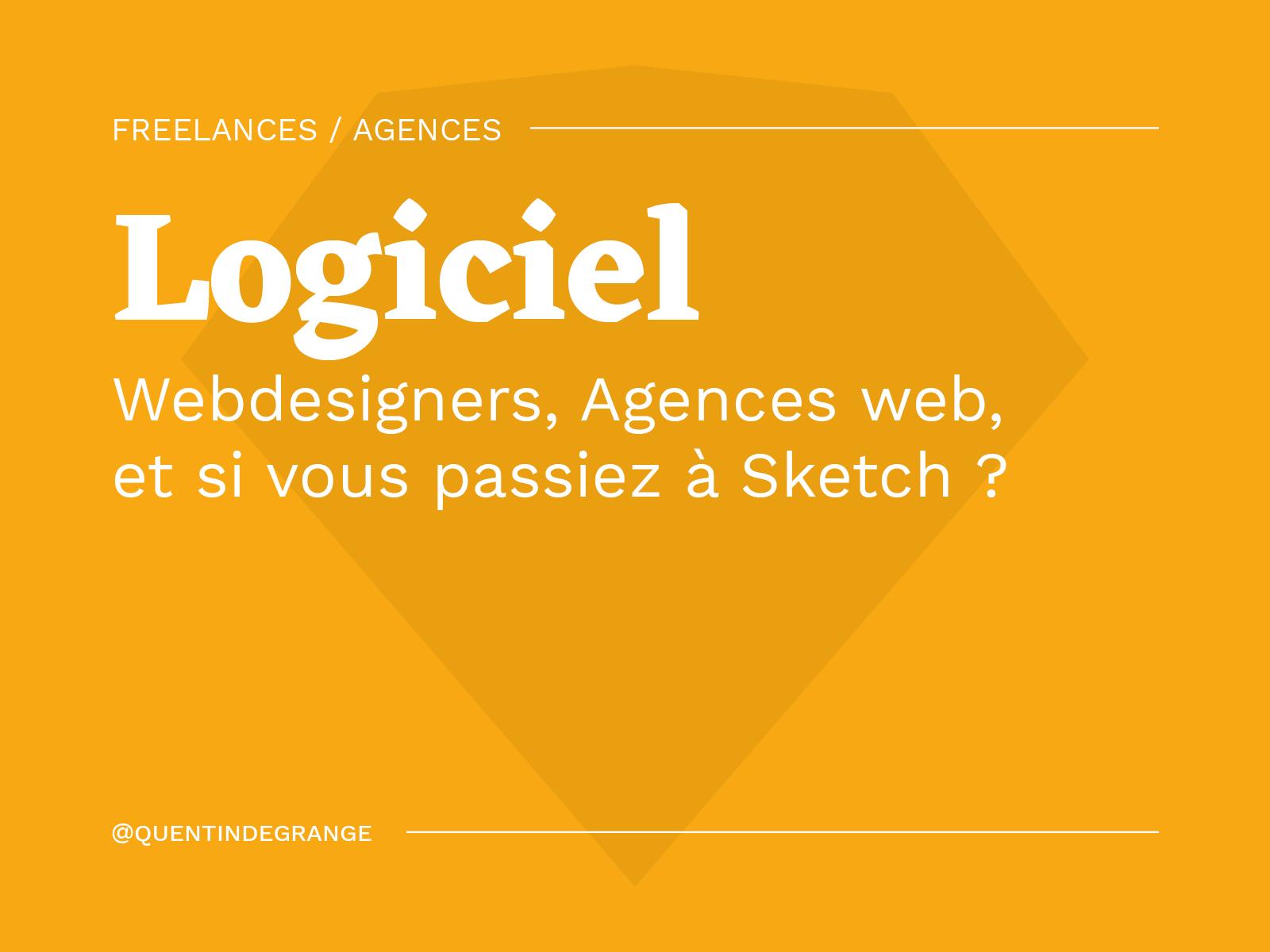 Webdesigners, agences web, et si vous passiez à Sketch ?