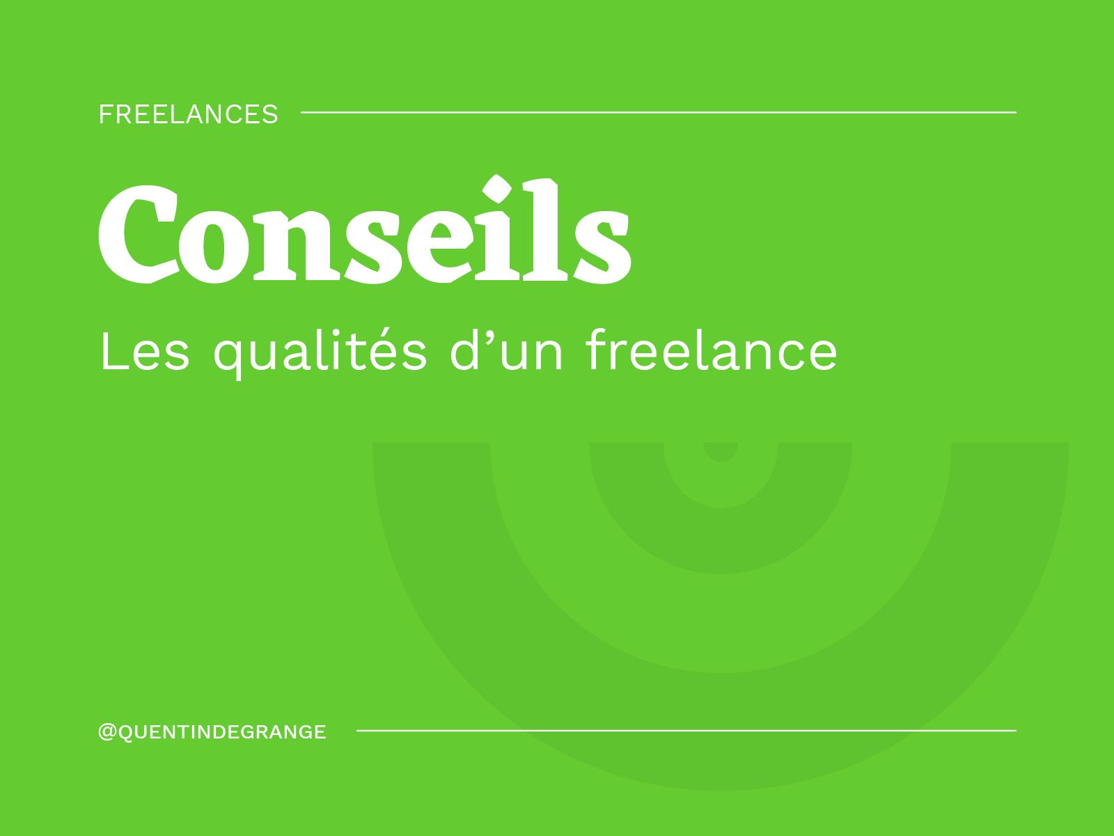 Les qualités d'un freelance
