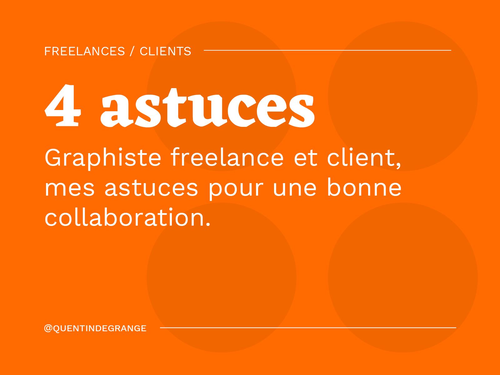 Graphiste freelance et client, mes astuces pour une bonne collaboration.