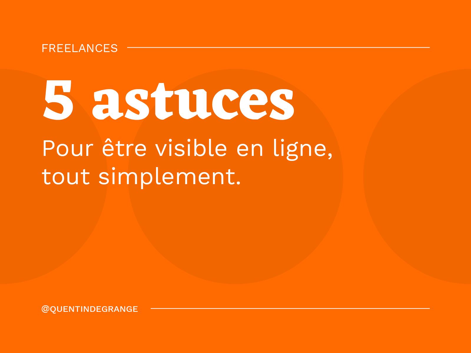 Freelances : 5 astuces pour être visible en ligne